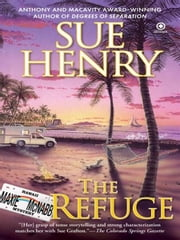 The Refuge - A Maxie and Stretch Mystery ebook by Sue Henry