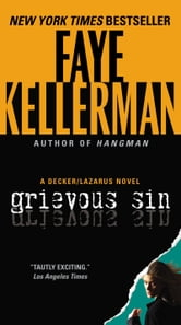 Grievous Sin ebook by Faye Kellerman