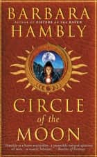 Circle of the Moon ebook by Barbara Hambly