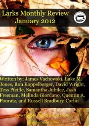Larks Monthly Review, January 2012 ebook by Daniel Pool