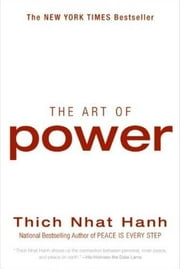 The Art of Power ebook by Thich Nhat Hanh