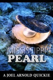 Mississippi Pearl ebook by Joel Arnold