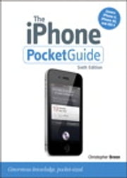The iPhone Pocket Guide, Sixth Edition ebook by Christopher Breen