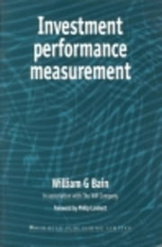 Investment Performance Measurement ebook by Bain, William