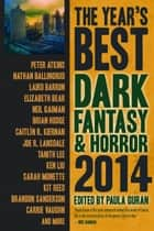 The Year's Best Dark Fantasy & Horror, 2014 Edition ebook by Paula Guran