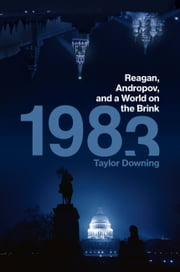 1983 - Reagan, Andropov, and a World on the Brink ebook by Taylor Downing