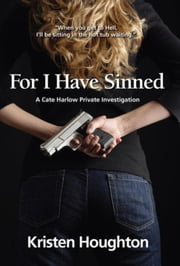 For I Have Sinned ebook by Kristen Houghton