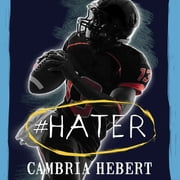 #Hater audiobook by Cambria Hebert