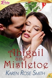 Abigail and Mistletoe ebook by Karen Rose Smith