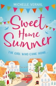 Sweet Home Summer ebook by Michelle Vernal