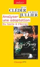 Analyser une adaptation ebook by Jean Cléder, Laurent Jullier