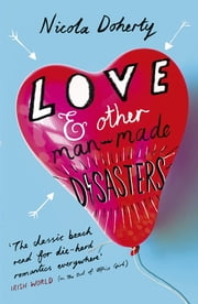 Love and Other Man-Made Disasters ebook by Nicola Doherty