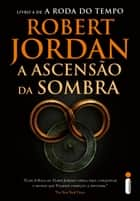 A ascensão da sombra ebook by Robert Jordan