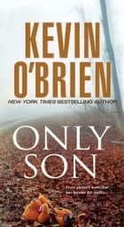 Only Son 電子書 by Kevin O'Brien