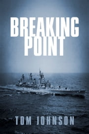 Breaking Point ebook by Tom Johnson