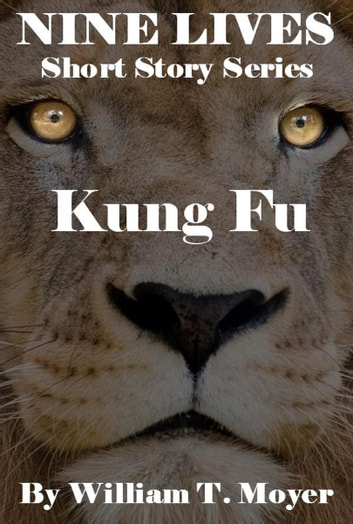 Kung Fu ebook by William T. Moyer