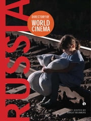 Directory of World Cinema: Russia ebook by Birgit Beumers