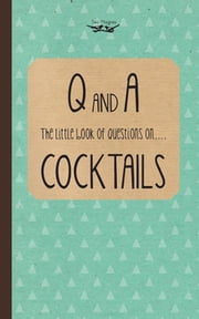 Little Book of Questions on Cocktails ebook by Two Magpies Publishing