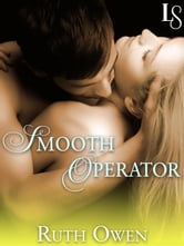Smooth Operator - A Loveswept Classic Romance ebook by Ruth Owen