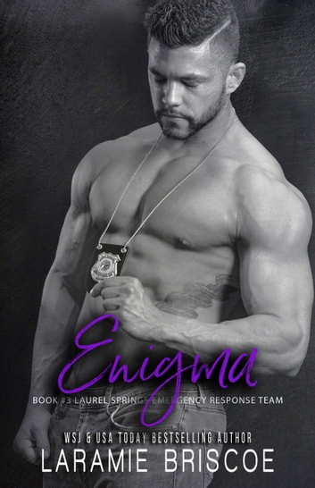 Enigma - Police/Military Romance ebook by Laramie Briscoe
