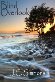 Blind Overlook ebook by JC Simmons