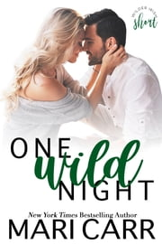 One Wild Night ebook by Mari Carr