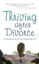 Thriving After Divorce ebook by Tonja Evetts Weimer
