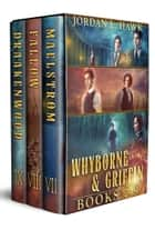 Whyborne and Griffin, Books 7-9 - Maelstrom, Fallow, and Draakenwood ebook by Jordan L. Hawk