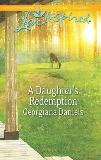 A Daughter's Redemption (Mills & Boon Love Inspired) ebook by Georgiana Daniels