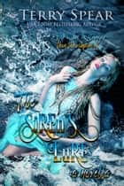 Siren's Lure - The Vampire and the Huntress ebook by Terry Spear