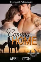 Coming Home ebook by April Zyon