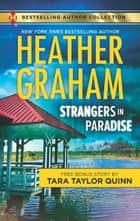 Strangers in Paradise ebook by Heather Graham,Tara Taylor Quinn