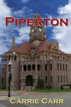 Piperton ebook by Carrie Carr