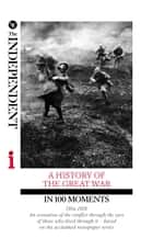 A HISTORY OF THE GREAT WAR IN 100 MOMENTS ebook by Richard Askwith,Margot Asquith,Robert Graves