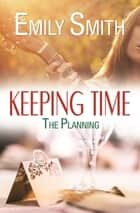 Keeping Time ebook by Emily Smith