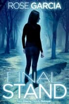 Final Stand ebook by Rose Garcia