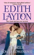 A Bride for His Convenience ebook by Edith Layton