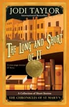 The Long and the Short of it ebook by Jodi Taylor