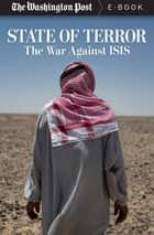 State of Terror - The War Against ISIS ebook by