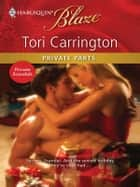 Private Parts ebook by Tori Carrington