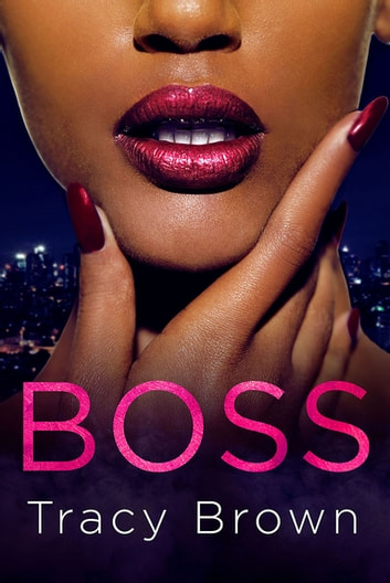 Boss ebook by Tracy Brown