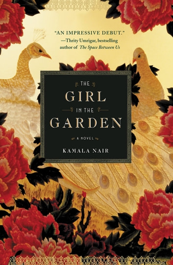 The Girl in the Garden ebook by Kamala Nair