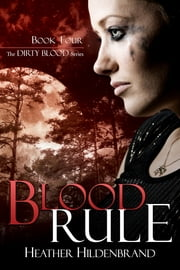 Blood Rule ebook by Heather Hildenbrand