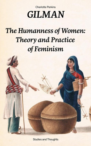 the oppression of women in the literary works of sinclair ross and charlotte perkins gilman The views and roles of women in a jury of her peers by susan glaspell and the yellow wallpaper by charlotte perkins gilman  a short story by charlotte perkins.