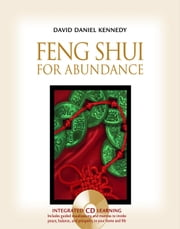 Feng Shui For Abundance ebook by David Daniel Kennedy