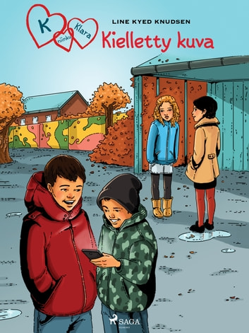 K niinku Klara 15 - Kielletty kuva eBook by Line Kyed Knudsen