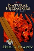 Natural Predators ebook by Neil Plakcy