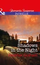 Shadows In The Night (Mills & Boon Intrigue) (The Finnegan Connection, Book 2) ebook by Heather Graham