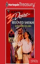 Beloved Sheikh ebook by Alexandra Sellers