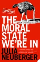 The Moral State We're In ebook by Julia Neuberger